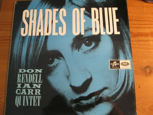 DON RENDELL IAN CARR QUINTET SHADES OF BLUE 33SX 1733 1965 RARE  BRIT JAZZ LP