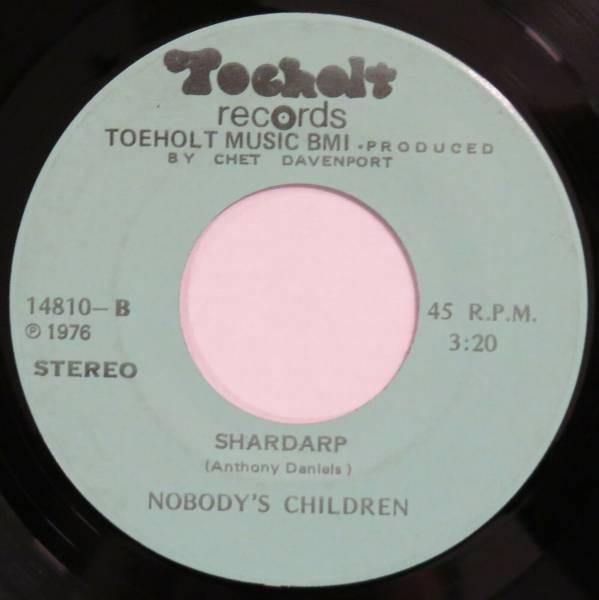 NOBODY   S CHILDREN Shardarp   Wish I Had A Girl TOEHOLT 45 modern soul HEAR