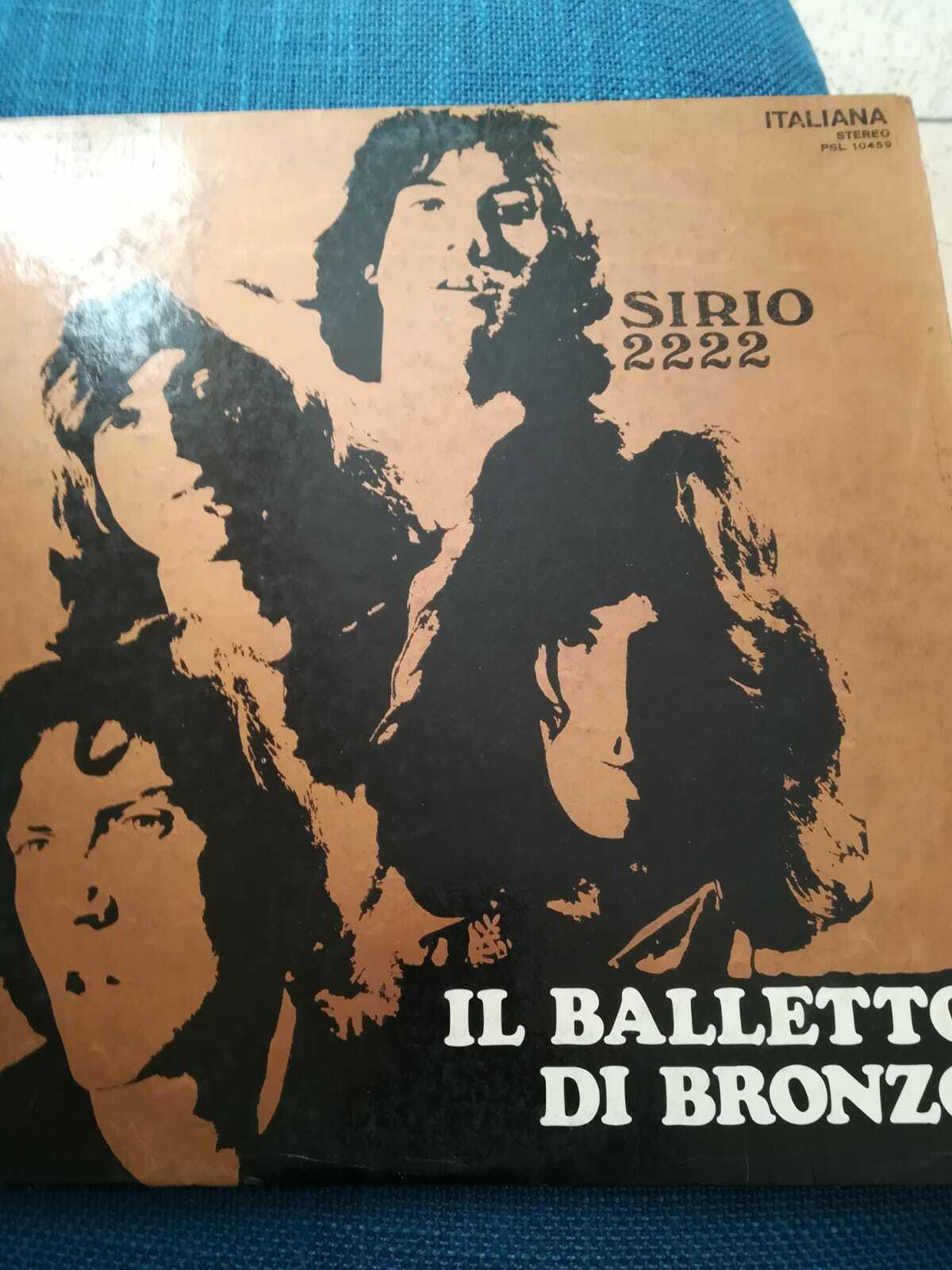Lp vinile Balletto di bronzo Sirio 2222   prima stampa RCA PSL 10459