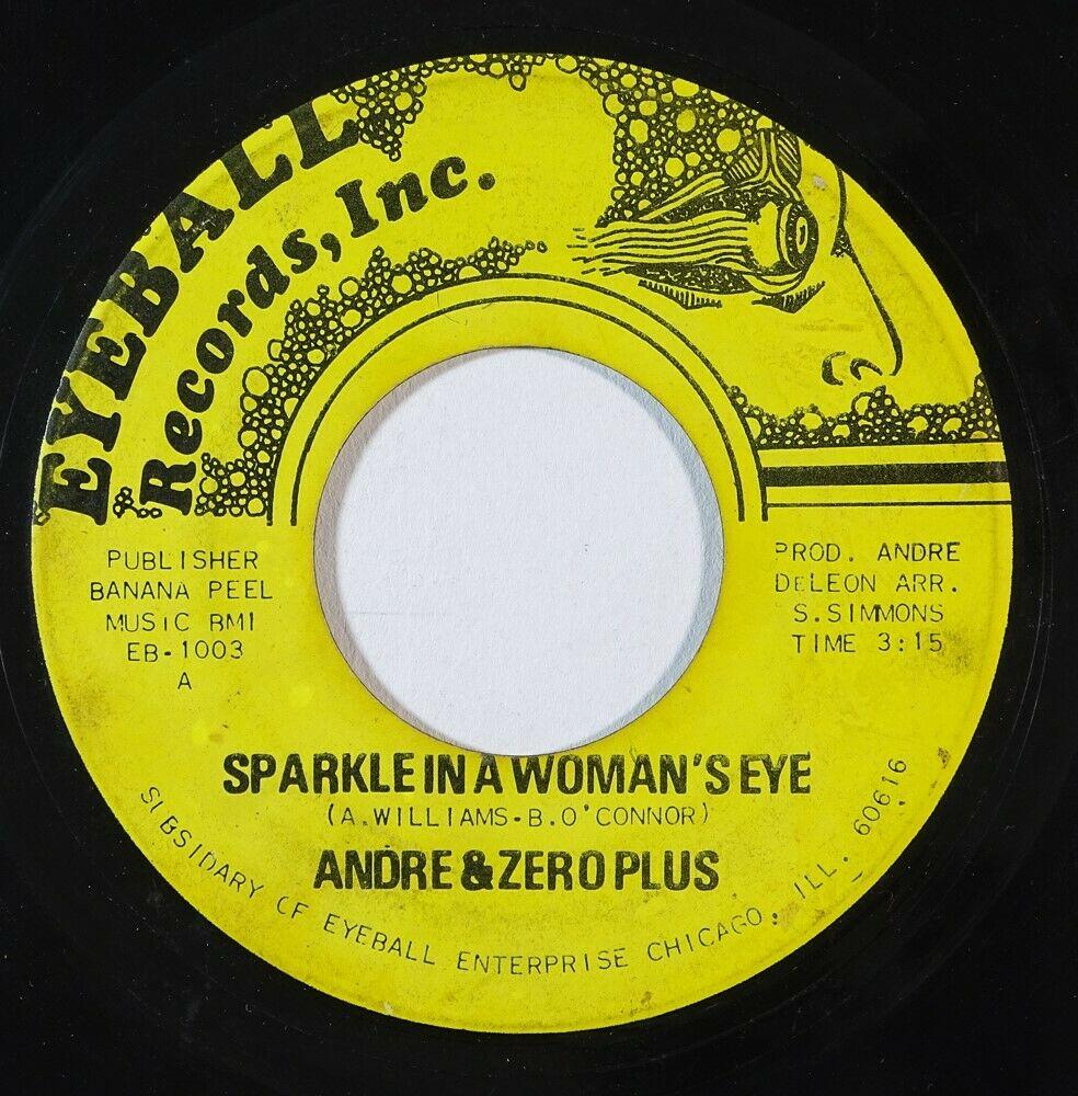 Sweet Soul 45 ANDRE   ZERO PLUS Sparkle In A Woman s Eye Chump Change on Eyeball