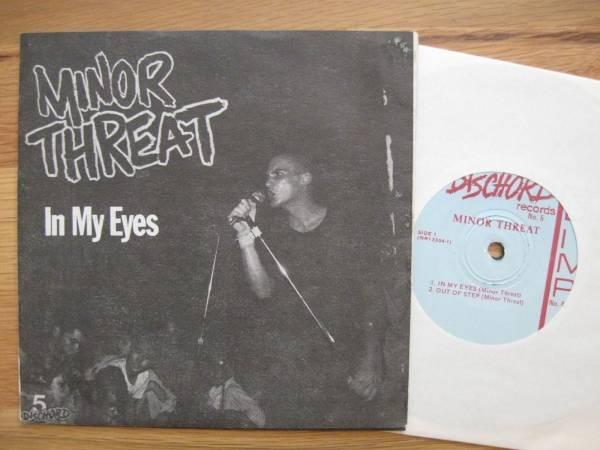 MINOR THREAT In My Eyes 7  EP 1981 DC PUNK Hardcore DISCHORD KBD Teen Idles SOA
