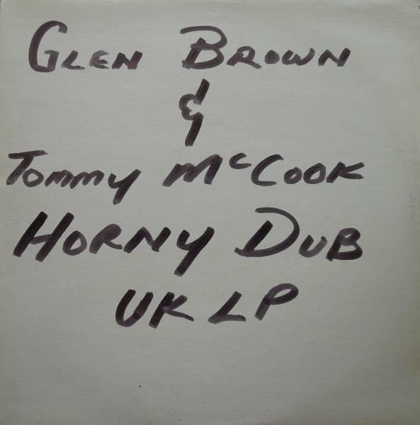 LP DUB   GLEN BROWN   TOMMY McCOOK   HORNY DUB   BLANK