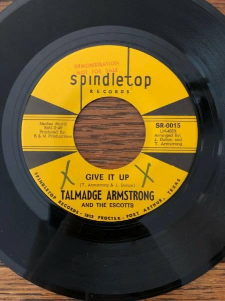 Amazing 2 Sider Texas Soul 45  Talmadge Armstrong  Give It Up  b w  Gigi  Mint