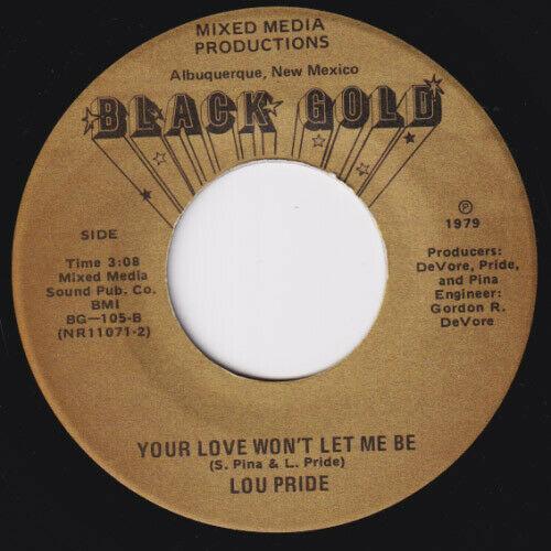 LOU PRIDE Your Love Won t Let Me Be HOLY GRAIL modern soul 45 sweet soul LISTEN