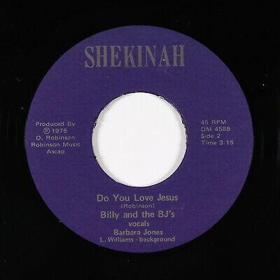 Funk Sweet Soul 45   Billy   BJ s   Do You Love Jesus   Shekinah   VG  unknown