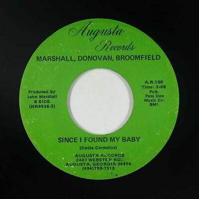 Modern Soul 45   Marshall  Donovan  Broomfield   Since I Found My Baby   Augusta