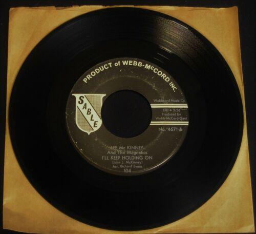 Lee McKinney   The Magnetics I ll Keep Holding On ORIG  Northern Soul 45 HEAR